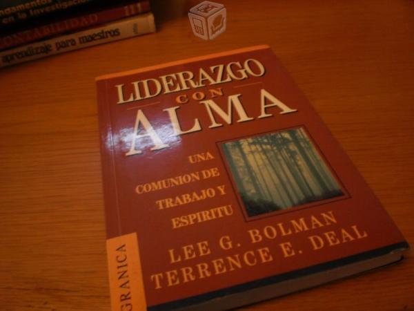 Liderazgo Con Alma - Lee G. Bolman, Terrence E. De
